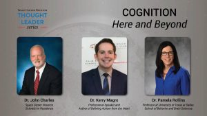 VIDEO: Thought Leader Series - Cognition Here and Beyond