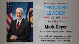 VIDEO: Thought Leader Series - NASA Johnson Space Center Director Mark Geyer