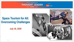 VIDEO: Thought Leader Series - Space Tourism For All: Overcoming Challenges